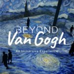 Beyond Van Gogh: An Immersive Experience is coming to Miami