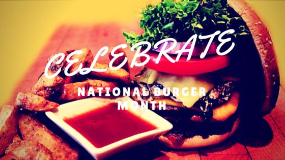 Celebrate National Burger Month atTop South Florida Restaurants