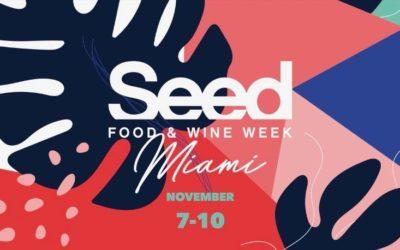 The Original Plant-Based Festival Returns To Miami: Seed Food & Wine Week